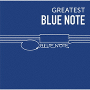 GREATEST BLUE NOTE