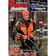 Guns&Shooting vol.15 [ムックその他]