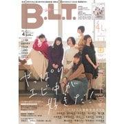 B.L.T. 2019年 04月号 [雑誌]