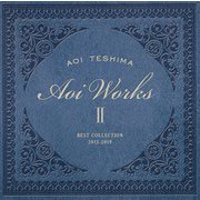 Aoi Works Ⅱ best collection 2015-2019