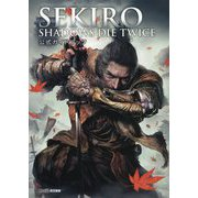 SEKIRO:SHADOWS DIE TWICE 公式ガイドブック [単行本]