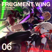 THE IDOLM@STER SHINY COLORS FR@GMENT WING 06