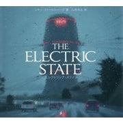 エレクトリック・ステイト-THE ELECTRIC STATE [単行本]