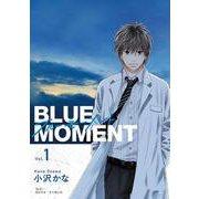 BLUE MOMENTブルーモーメント Vol.1(BRIDGE COMICS) [コミック]