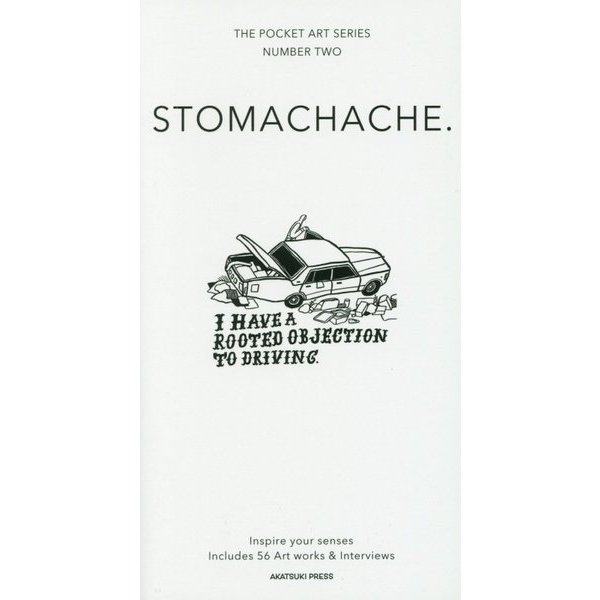 STOMACHACHE.(THE POCKET ART SERIES〈NUMBER TWO〉) [新書]