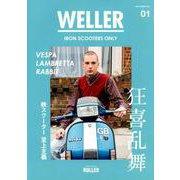 WELLER Vol.01 [ムックその他]