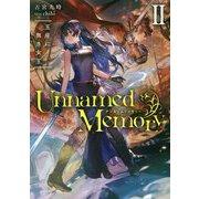 Unnamed Memory〈2〉玉座に無き女王(DENGEKI) [単行本]