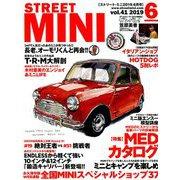 STREET MINI (ストリート・ミニ) 2019年 06月号 [雑誌]