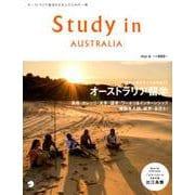 Study in AUSTRALIA Vol.4-オーストラリア留学をする人のための一冊 [ムックその他]