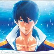 『劇場版 Free!-Road to the World-夢』オリジナルサウンドトラック Forward Blue Waves