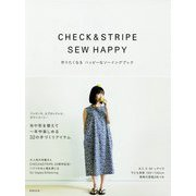 CHECK&STRIPE SEW HAPPY 手づくりの幸せ [単行本]