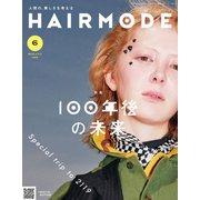 HAIR MODE (ヘアモード) 2019年 06月号 [雑誌]