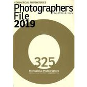 PHOTOGRAPHERS FILE 2019 [ムック・その他]