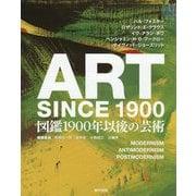 ART SINCE 1900:図鑑 1900年以後の芸術 [単行本]