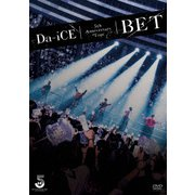 Da-iCE 5th Anniversary Tour -BET-
