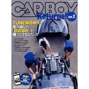 CARBOY Returns!(カーボーイ リターンズ) ver.2 [ムックその他]