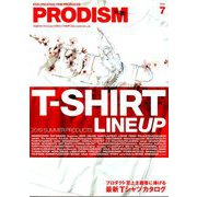 PRODISM(プロディズム) 2019年 07月号 [雑誌]
