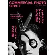 COMMERCIAL PHOTO (コマーシャル・フォト) 2019年 07月号 [雑誌]