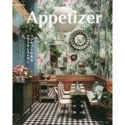 アピタイザー―コンセプトのあるカフェ&レストラン [単行本]