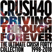 DRIVING THROUGH FOREVER THE ULTIMATE CRUSH 40 COLLECTION