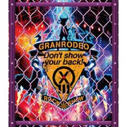 GRANRODEO LIVE 2018 G13 ROCK☆SHOW -Don't show your back!-