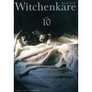 Witchenkare vol.10 [単行本]