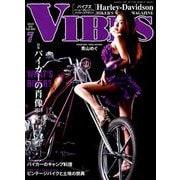 VIBES(バイブス) 2019年 07月号 [雑誌]