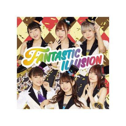 i☆Ris/FANTASTIC ILLUSION