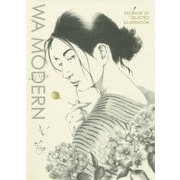 和モダン〈2019〉(ART BOOK OF SELECTED ILLUSTRATION WA MODERN〈2019〉) [単行本]