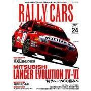 RALLY CARS Vol.24 MITSUBISHI LANCER EVOLUTION IV-VI [ムックその他]