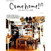 Come home! vol.57(私のカントリー別冊) [ムックその他]