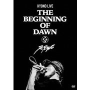 KYONO LIVE -The Beginning of Dawn-