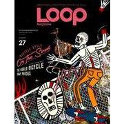 LOOP Magazine - ループ マガジン - Vol.27 (サンエイムック) [ムックその他]