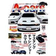 A cars (アメリカン カーライフ マガジン) 2019年 08月号 [雑誌]