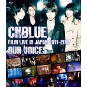 """CNBLUE:FILM LIVE IN JAPAN 2011-2017 """"OUR VOICES"""""""