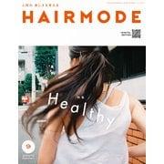 HAIR MODE (ヘアモード) 2019年 09月号 [雑誌]