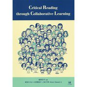 Critical Reading through Collaborative Learning [単行本]