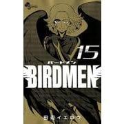 BIRDMEN<15>(少年サンデーコミックス) [コミック]
