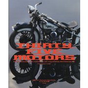 THIRTY FIVE MOTORS―齋藤マサヤアルティメット1/35テクニクス モーターサイクル編 [単行本]