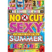 NO CUT SEXY SUMMER BEST HITS
