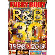 EVERYBODY R&B 30 YEARS 1990-2019