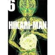 HIKARIーMAN<6>(ビッグ コミックス) [コミック]