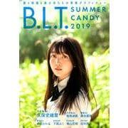 B.L.T. SUMMER CANDY 2019 [ムック・その他]