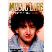 MUSIC LIFE 特集●ジョン・ディーコン/QUEEN [ムックその他]