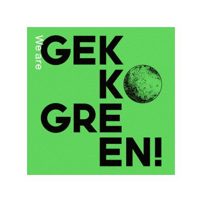 月光グリーン/We are GEKKO GREEN!