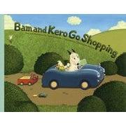 Bam and Kero Go Shopping バムとケロのおかいもの・英語版 [絵本]