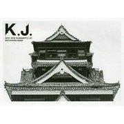 熊本城写真集 K.J. 2016-2019 KUMAMOTO-JO [単行本]