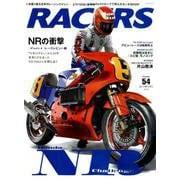 RACERS - レーサーズ - Vol.54 ホンダ NR500 Part.1 (サンエイムック) [ムック・その他]