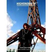 HIGHSNOBIETY JAPAN ISSUE3 [単行本]