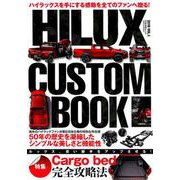 HILUX CUSTOM BOOK Vol.1 [ムックその他]